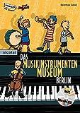 Das Musikinstrumentenmuseum Berlin (Museum für Kinder)