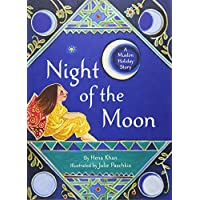 Night of the Moon: A Muslim Holiday Story: 1