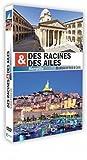 Des racines et des ailes : Marseille