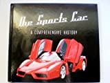 THE SPORTS CAR: A COMPREHENSIVE HISTORY
