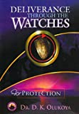 Image de Deliverance Through the Watches for Protection (English Edition)