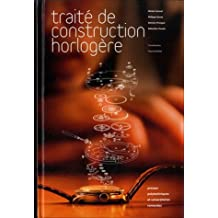 Traité de construction horlogère (CD inclus)