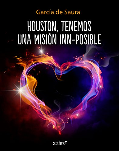 Houston, tenemos una misión inn-posible (Volumen independiente) de [García de Saura]