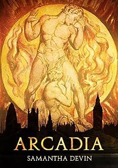 Arcadia: Una tragedia moderna de [Devin, Samantha]