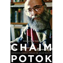 Chaim Potok: Confronting Modernity Through the Lens of Tradition (Studies in American Jewish Literature) (English Edition)