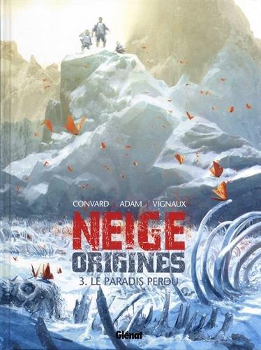 Neige Origines - Tome 03 par Éric Adam