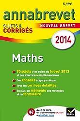Annales Annabrevet 2014 Maths: sujets et corrigés du brevet - 3e