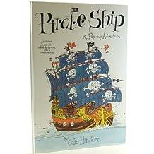 Pirate Ship: A Pop-up Adventure