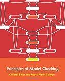 Principles of Model Checking (Mit Press)