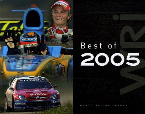 World Racing Images Best of 2005 : Edition bilingue français-anglais par Laurent Charniaux