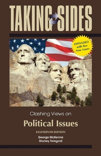 Taking Sides: Clashing Views on Political Issues, Expanded by George McKenna (2013-05-15)
