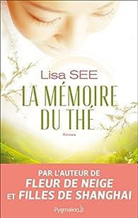 La mémoire du thé par See