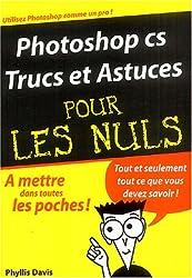 Photoshop CS Trucs et astuces