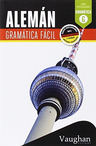 Alemán Gramática fácil por Claudia Martínez Freund