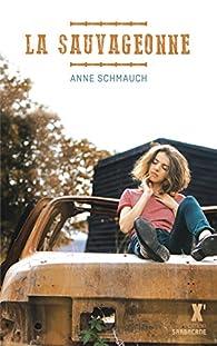 La sauvageonne par Anne Schmauch