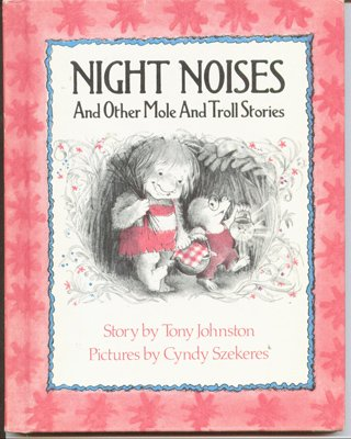 Night noises and other mole and troll stories (A See and read book) par Tony Johnston