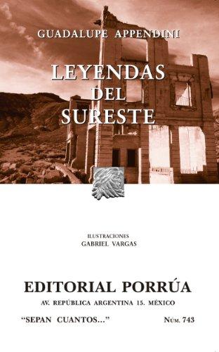Leyendas del sureste (Colección Sepan Cuantos: 743) por Guadalupe Appendini