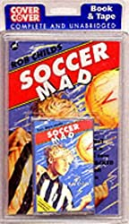 Soccer Mad (Cover to Cover)