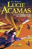 Telecharger Livres Lucie Acamas et les Compagnons de l Ordre Vert (PDF,EPUB,MOBI) gratuits en Francaise