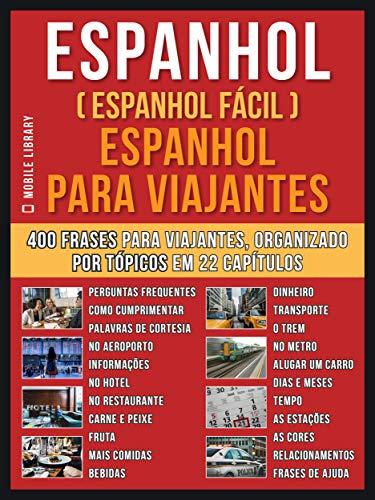 Espanhol Espanhol Fácil Espanhol Para Viajantes Um