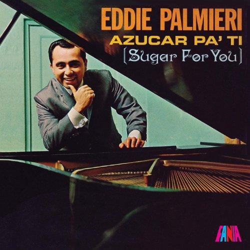 Oyelo Que Te Conviene - Eddie Palmieri