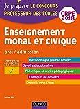 Enseignement moral et civique - Professeur des écoles - Oral, admission - CRPE 2018 (Concours enseignement)