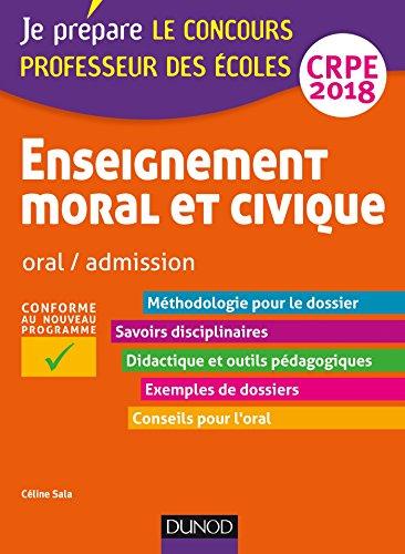 Enseignement moral et civique - Professeur des coles - Oral, admission - CRPE 2018 (Concours enseignement)