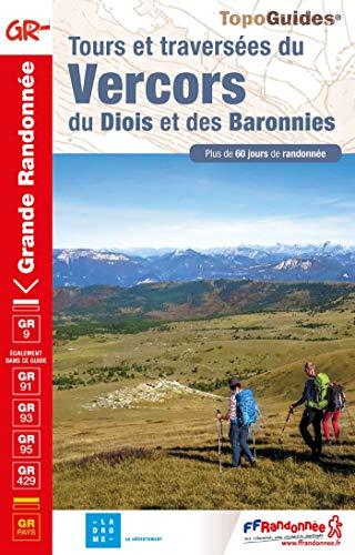 Tours et traversées du Vercors du Diois et des Baronnies par  (Broché - May 16, 2019)