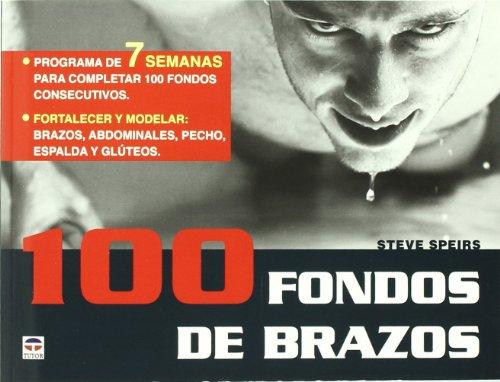 100 FONDOS DE BRAZOS (Entrenamiento Deportivo) por Steve Speirs