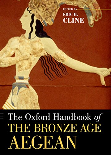 The Oxford Handbook of the Bronze Age Aegean (Oxford Handbooks) Oxford Welt