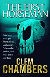 First Horseman, The by Clem Chambers (2012-11-22)