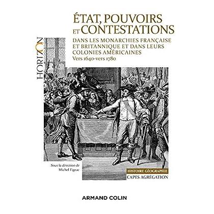 État, pouvoirs et contestations dans les monarchies française et britannique: vers 1640-vers 1780