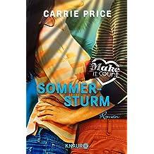 Make it Count - Sommersturm: Roman (Die Oceanside-Love-Stories)