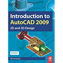 Introduction to AutoCAD 2009: 2D and 3D Design