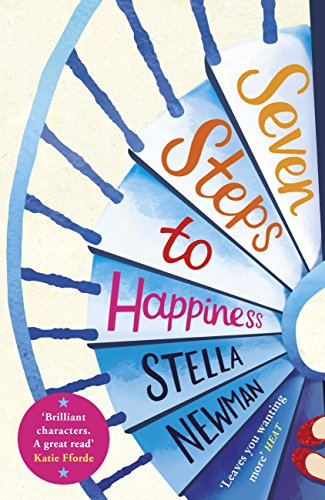 Beautiful Seven Steps To Happiness By [Newman, Stella]