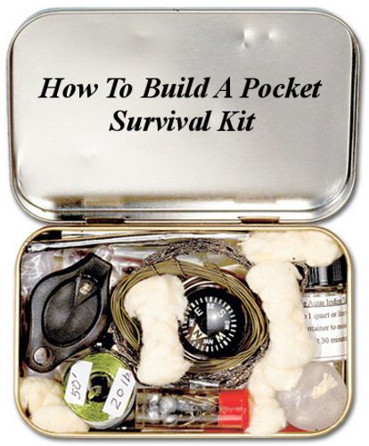 How To Build A Pocket Survival Kit (Building Your Own Survival Kits Book 1) (English Edition)