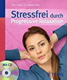 Stressfrei durch progressive Relaxation (Amazon.de)