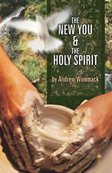 The New You and The Holy Spirit (English Edition) von [Wommack, Andrew]