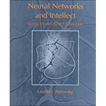 Neural Networks and Intellect: Using Model-Based Concepts