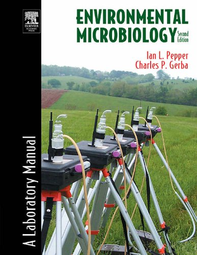 Environmental Microbiology: A Laboratory Manual (Maier and Pepper Set)