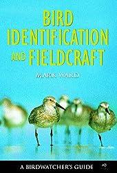 Bird Identification and Fieldcraft (Birdwatcher's Guide)