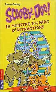 """Afficher """"Scooby-Doo ! n° 9 Scooby-Doo et le monstre du parc d'attractions"""""""