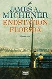 Endstation Florida - James A. Michener