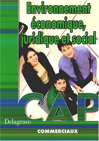 Environnement économique, juridique et social CAP commerciaux
