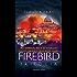 Firebird - La serie: Firebird - La caccia   Firebird - La difesa   Firebird - La resa dei conti