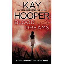Blood Dreams: A Bishop/Special Crimes Unit Novel (A Bishop/SCU Novel Book 10) (English Edition)