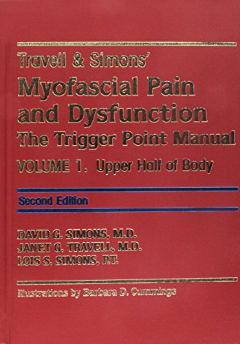 Travell and Simon's Myofascial Pain and Dysfunction: Volumes 1 & 2: The Trigger Point Manual