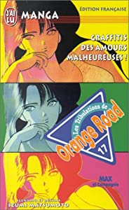 Kimagure Orange Road Edition simple Tome 17