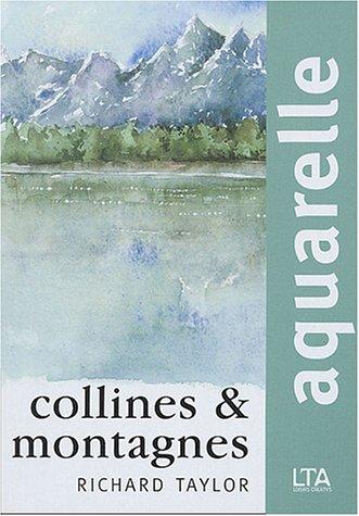 Aquarelle : Collines et montagnes par Richard Taylor