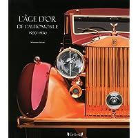 L'Âge d'or de l'Automobile 1920-1970